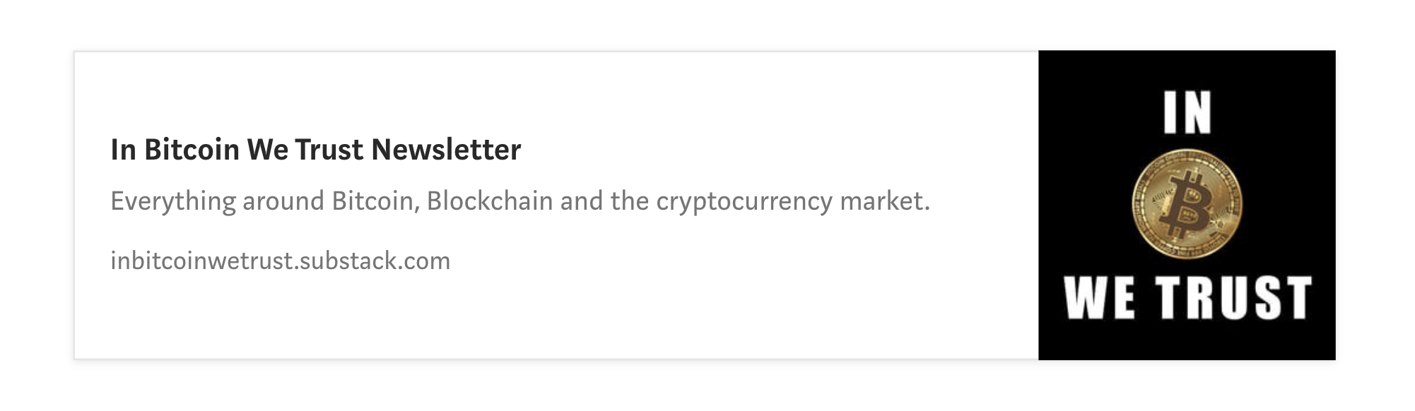 In Bitcoin We Trust Newsletter